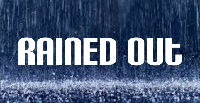 County Line Rained Out – August 15